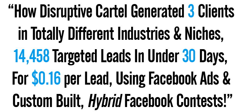 3 Facebook Contest Case Studies - Disruptive Cartel